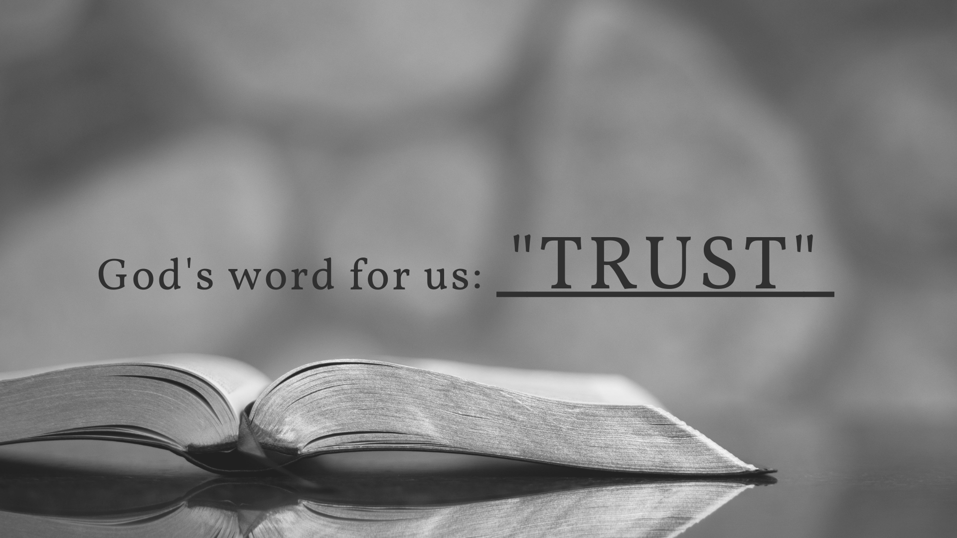 "God's Word For Us: ""TRUST"""