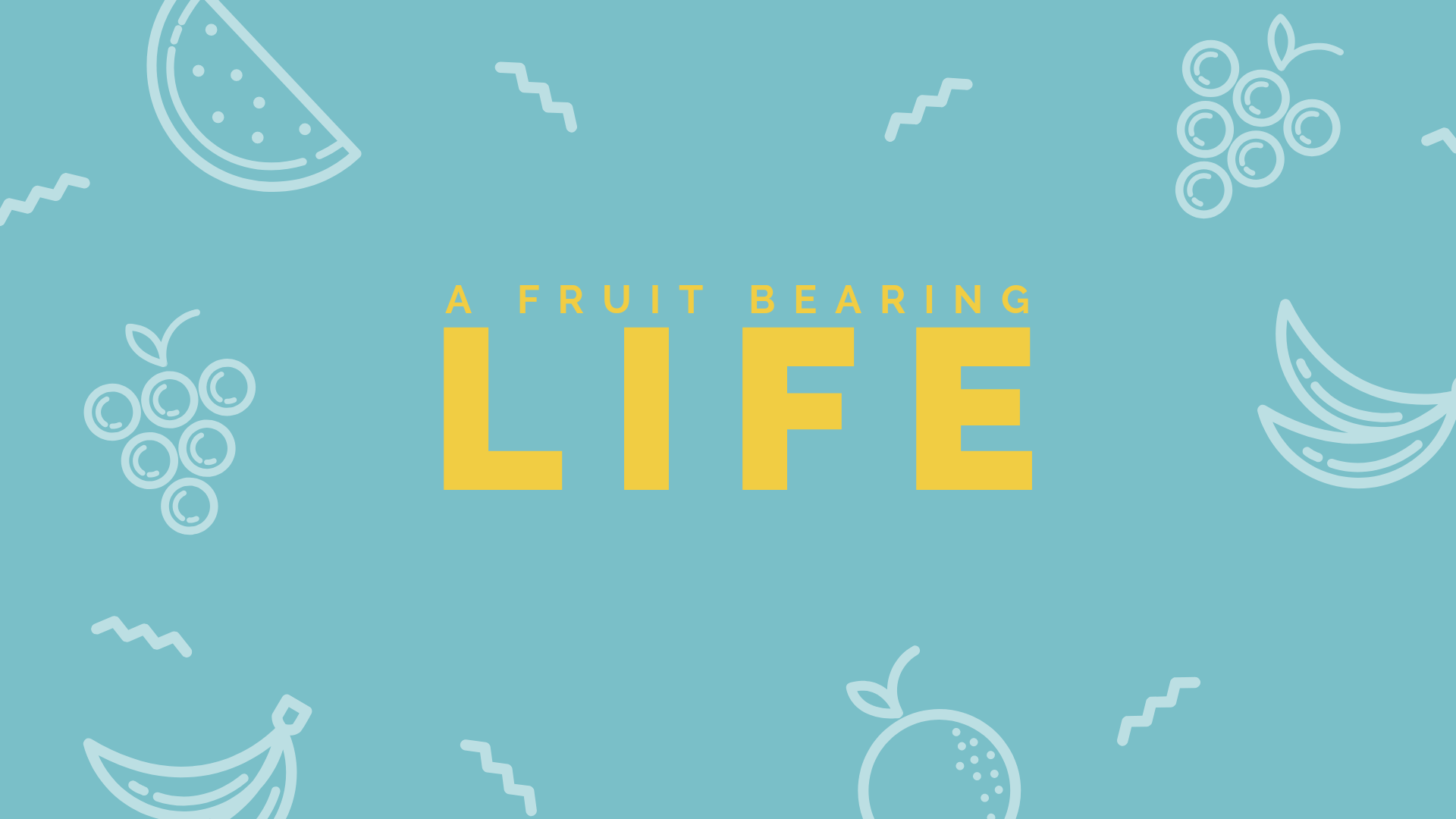 A Fruit Bearing Life