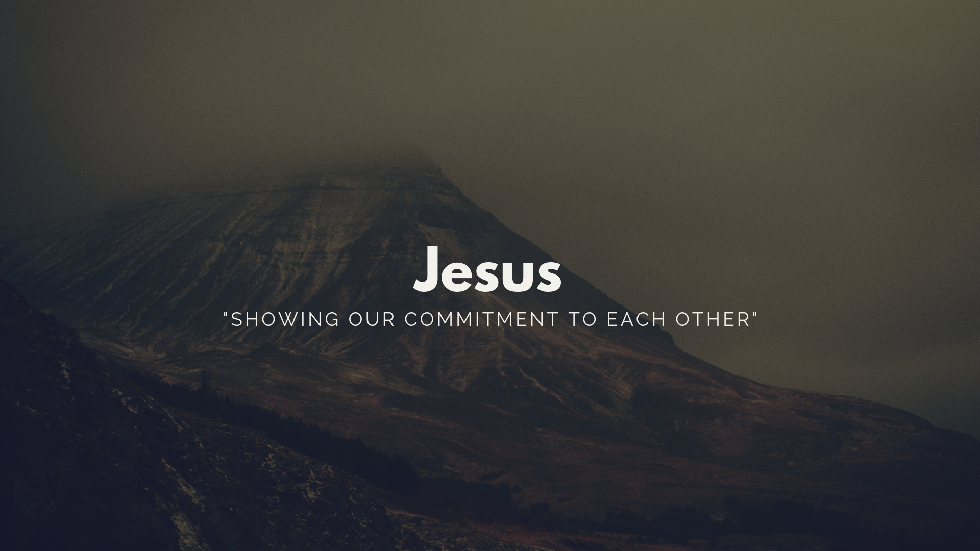 JESUS(Showing Our Commitment to Each Other)