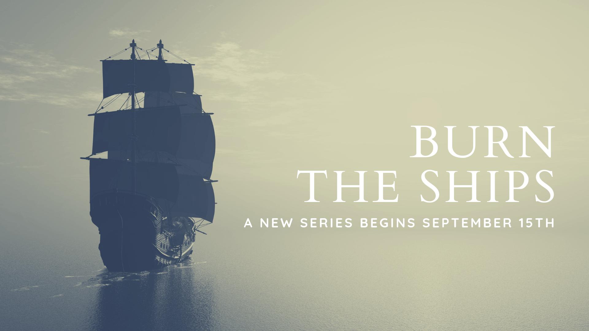 Burn the Ships II