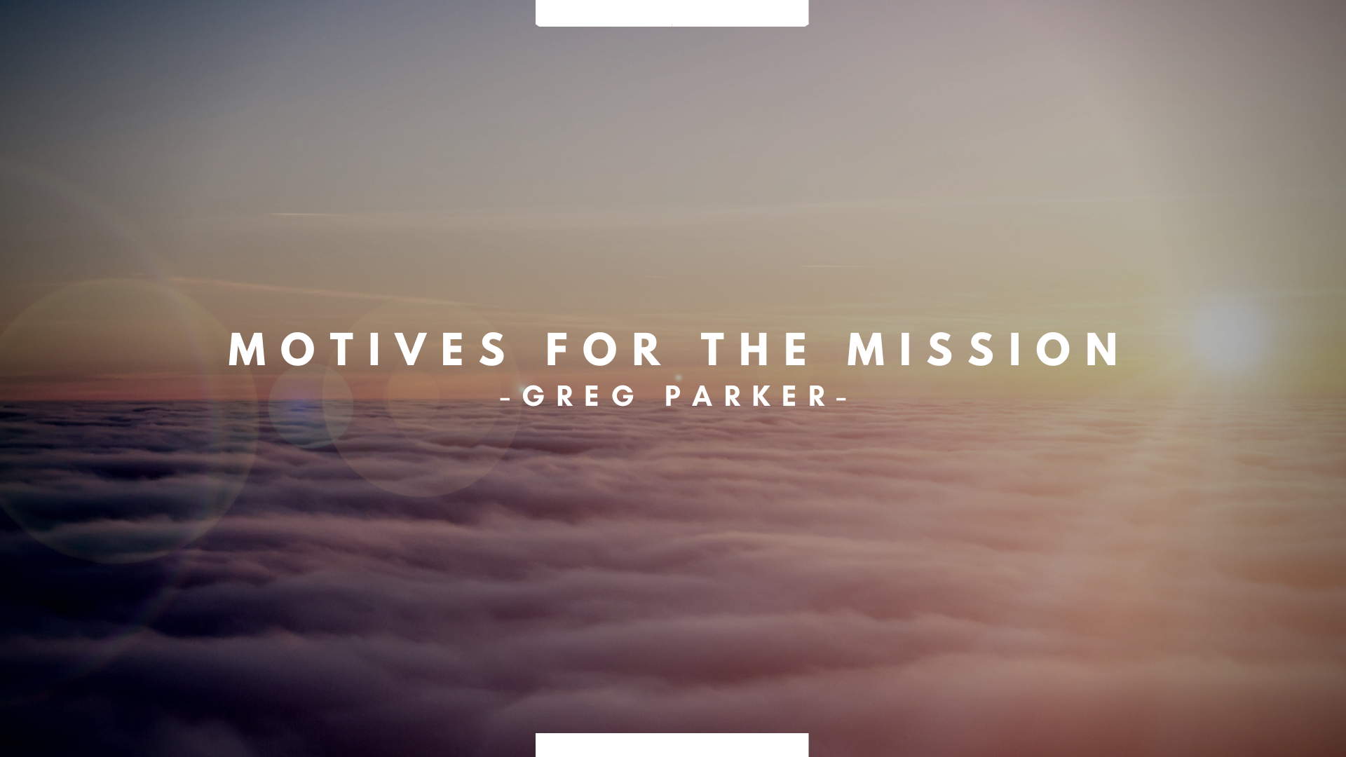 Motives For The Mission