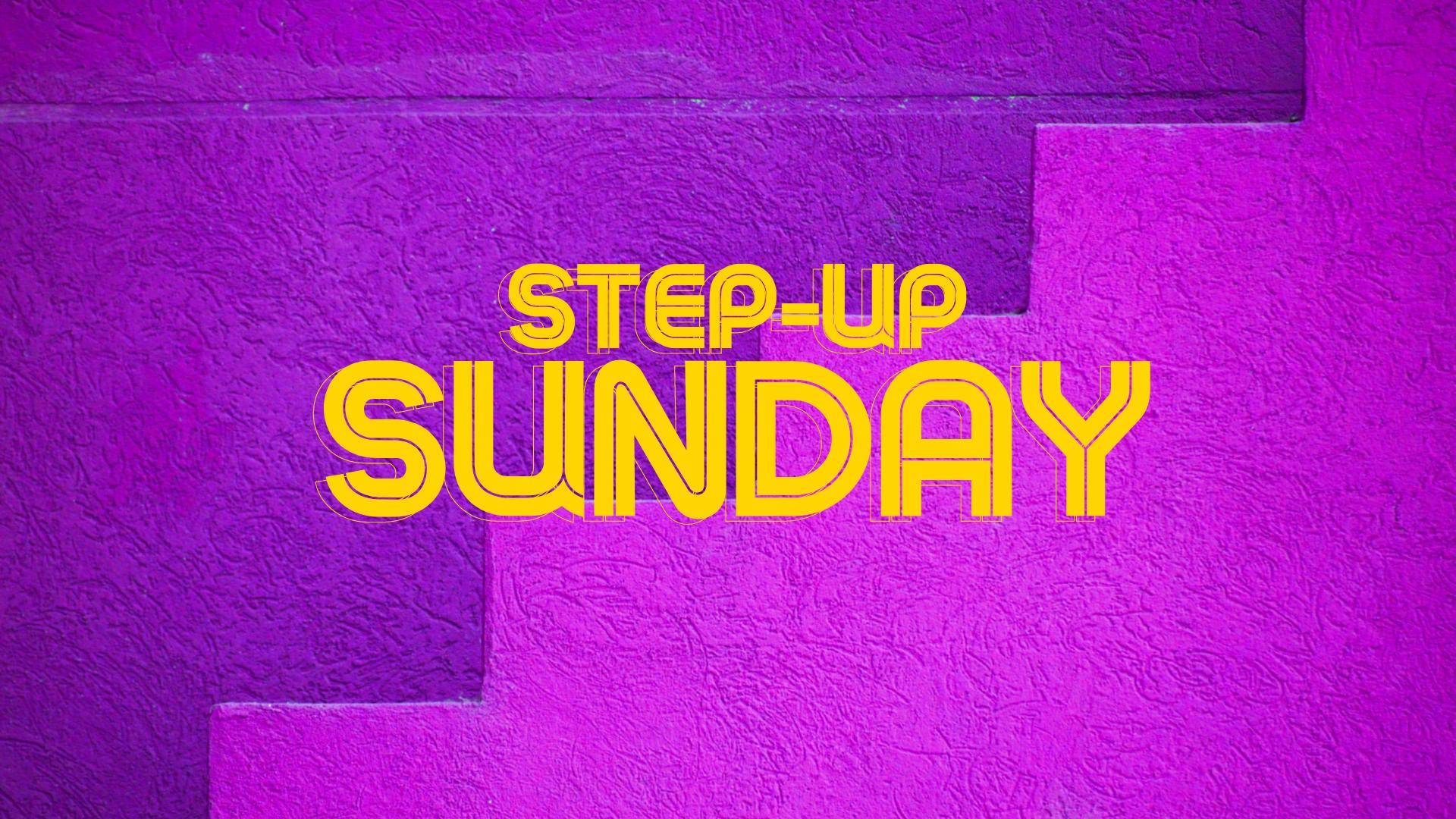 Step Up Sunday 2021